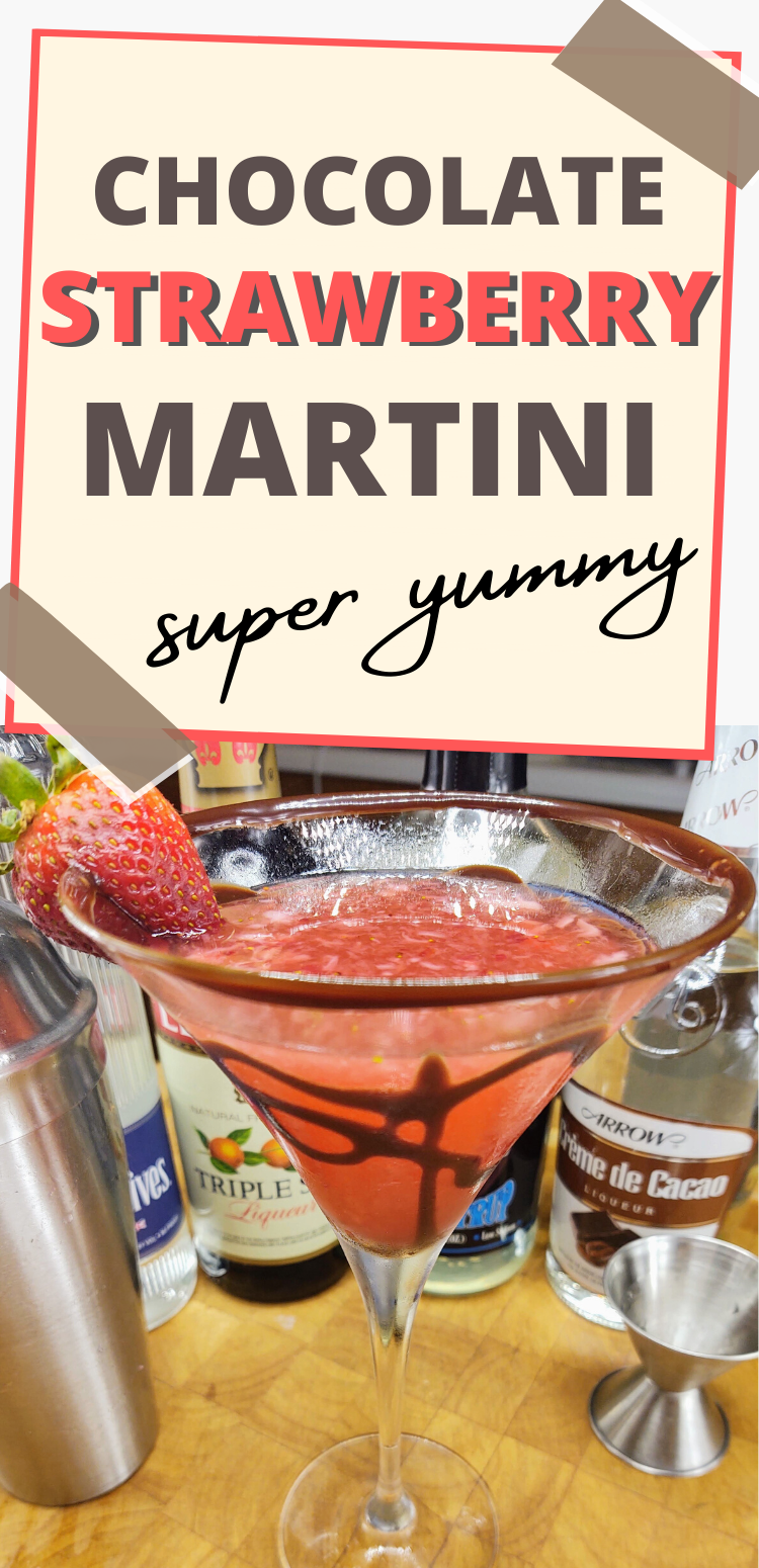 "pinterest image with chocolate strawberry martini. text reads, ""chocolate strawberry martini. super yummy"""