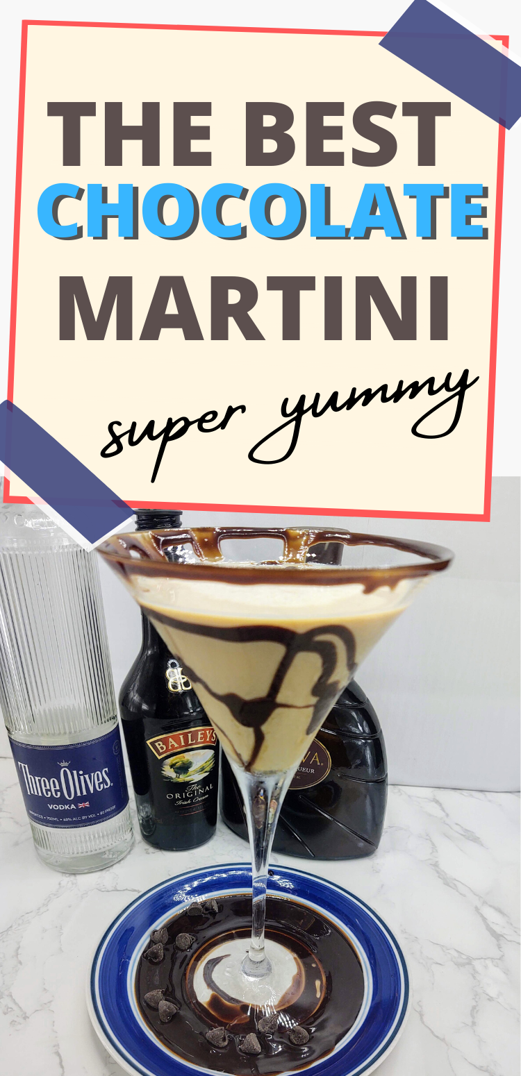 """Pinterest image of chocolate Martini. Text reads, """"the best chocolate Martini. Super yummy"""""""