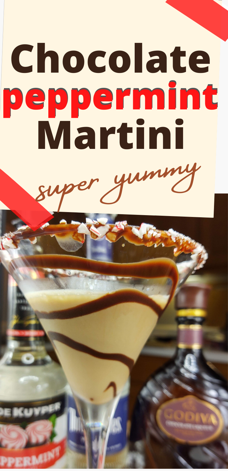 "pinterest image for chocolate peppermint martini. text reads, ""chocolate peppermint martini. super yummy!"""