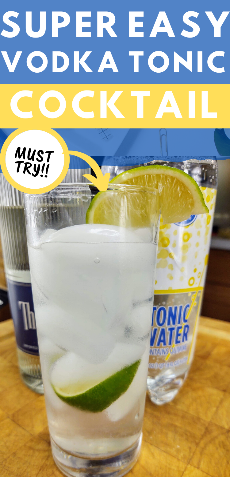 """pinterest image of vodka tonic. text reads, """"super easy vodka tonic cocktail. must try!!"""""""