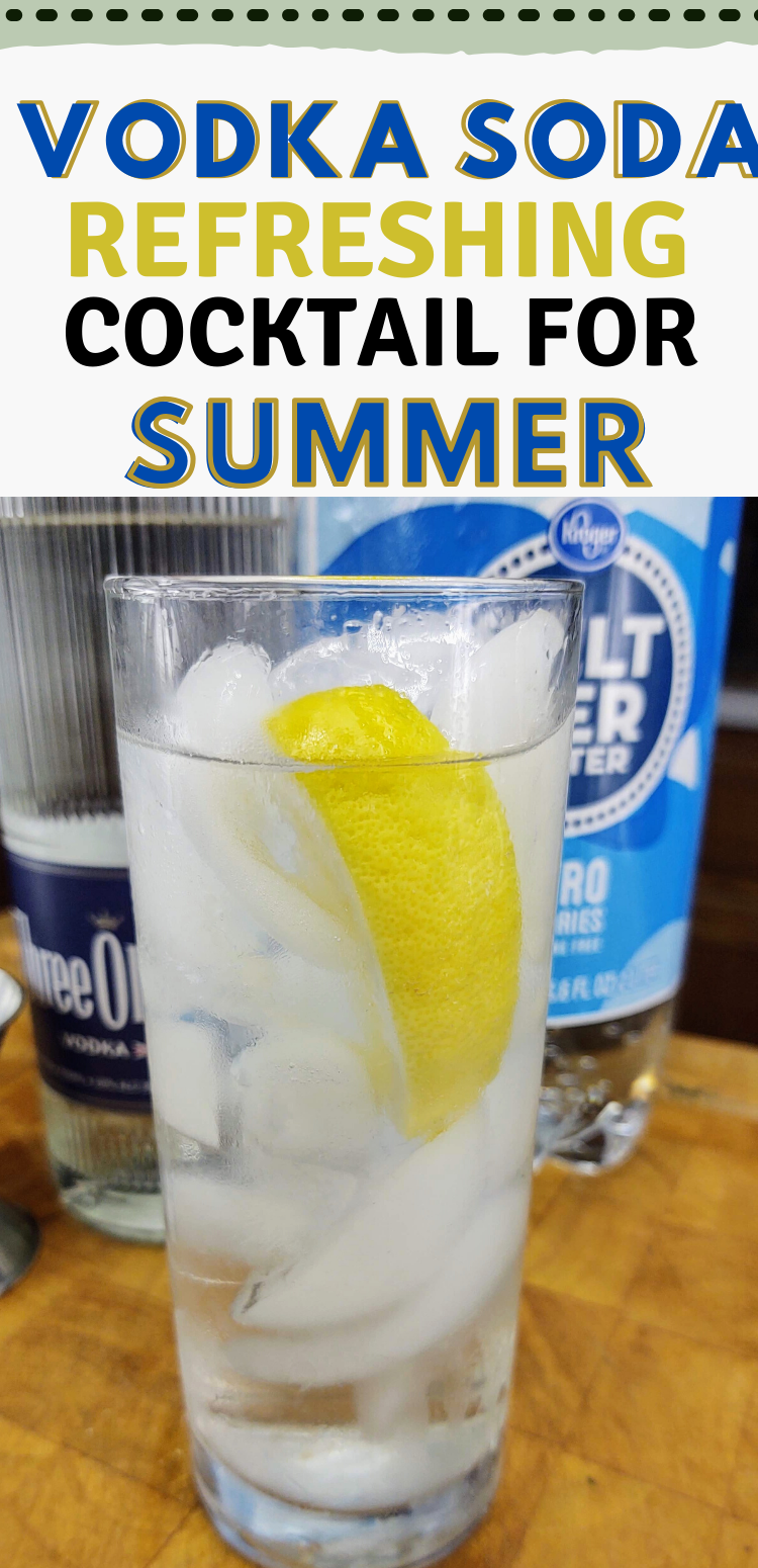 "pinterest image of vodka soda. text reads, ""vodka soda refreshing cocktail for summer"""