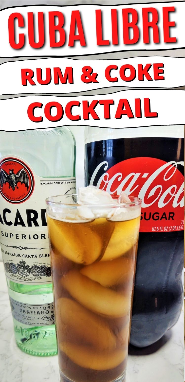"pinterest image. text reads, ""cuba libre rum & coke cocktail"""
