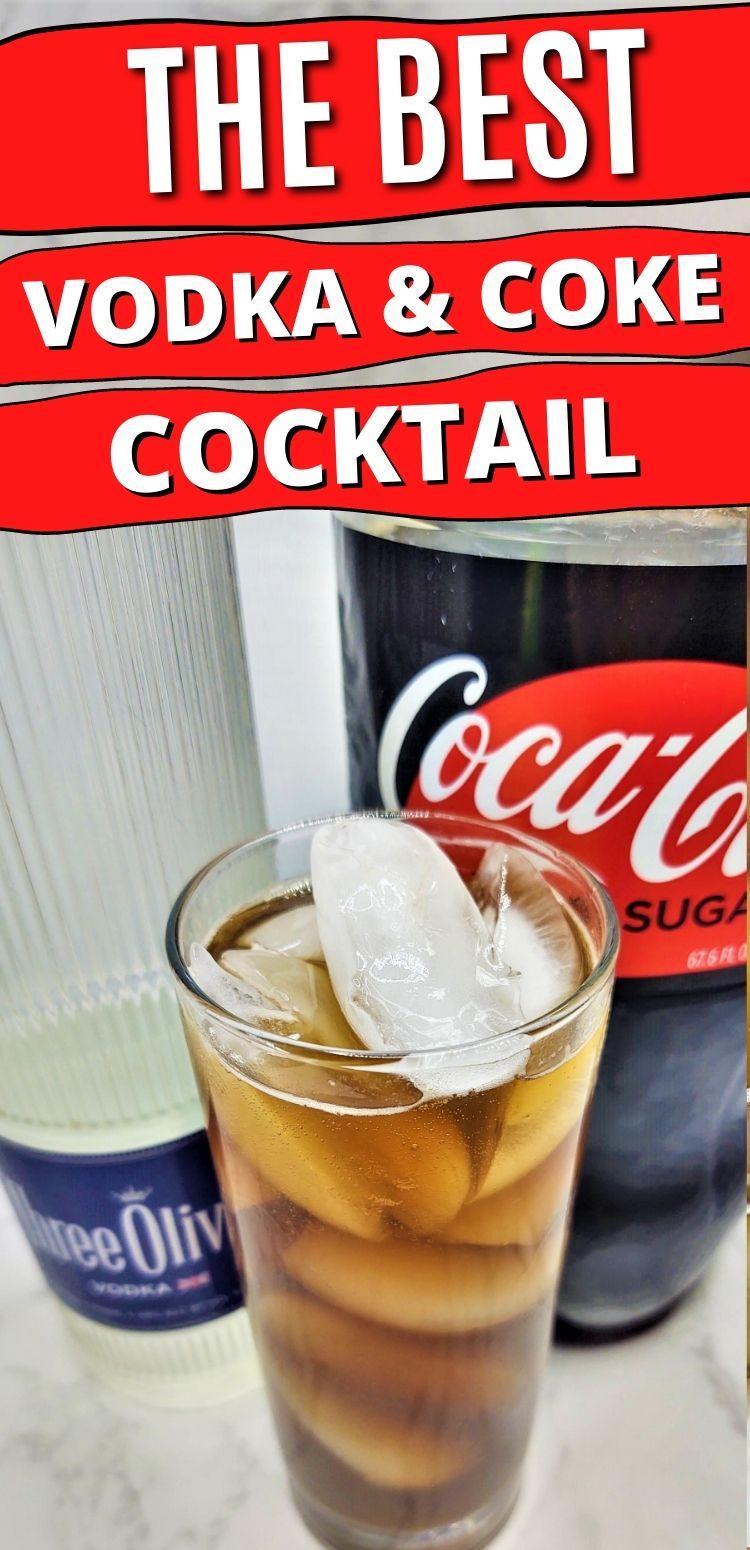 "pinterest image. text says, ""the best vodka * coke cocktail"""